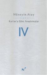 Kur'an'a Göre Araştırmalar - IV