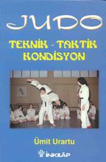 Judo - Teknik - Taktik - Kondisyon