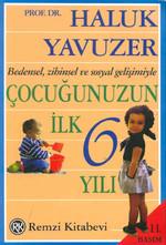 Çocuğunuzun İlk 6 Yılı