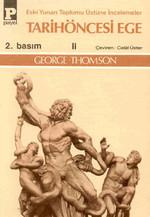 Tarihöncesi Ege 2 - Eski Yunan Toplumu Üstüne İncelemeler