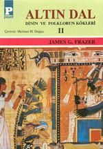 Altın Dal - Dinin ve Folklörün Kökleri 2