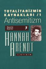 Totalitarizmin Kaynakları 1 - Antisemitizm