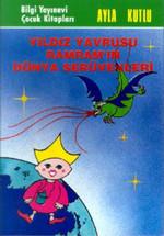 Yıldız Yavrusu Ramram'ın Dünya Serüvenleri