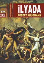 İlyada-Mitolojinin Romanı