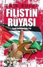 Filistin Rüyası - İsrail Zindanlarında 7 Yıl