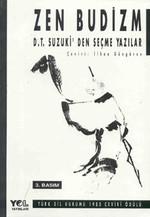 Zen Budizm - D.T. Suzuki'den Seçme Yazılar