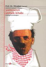 Yamyamın Yemek Kitabı - Çorbadan Kol Böreğine