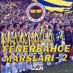 Fenerbahçe Marşları 2