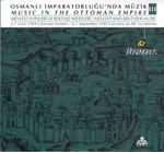 Osmanlı İmparatorluğu'nda Müzik III SERİ