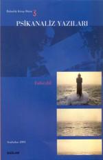 Psikanaliz Yazıları 3 - Yalnızlık