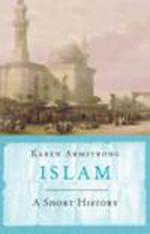 Islam :A Short History
