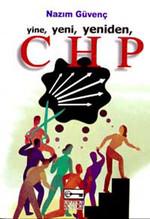 Yine Yeni Yeniden CHP