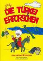 Die Türkei Erforschen