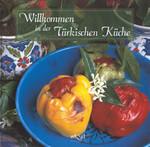 Yemek Kitabı-Alm. Willkommen in der Türkischen Küche