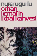Orhan Kemal'in İkbal Kahvesi