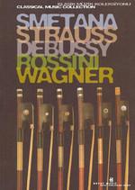 Klasik Müzik Kitaplığı-6.Kitap-SMETANA-STRAUSS-DEBUSSY-ROSSINI-WAGNER