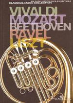 Klasik Müzik Kitaplığı 1.Kitap-VIVALDI-MOZART-BEETHOVEN-RAVEL-LISZT