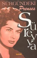Sürgündeki Prenses Süreyya