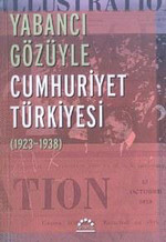 Yabancı Gözüyle Cumhuriyet Türkiyesi