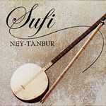 Sufi Music Ney-Tanbur