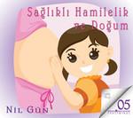 Sağlıklı Hamilelik ve Doğum