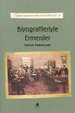 Biyografileriyle Ermeniler