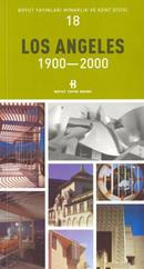 Los Angeles 1900-2000 Mimarlık ve Kent Dizisi 18