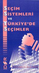 Seçim Sitemleri ve Türkiyede seçimleri