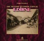 The Second Ottoman Of Capital Edirne