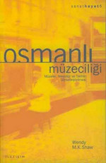 Osmanlı Müzeciliği