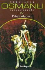 Sorularla Osmanlı İmparatorluğu 4.Cilt