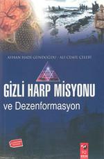 Gizli Harp Misyonu Dezenformasyonu