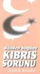 Dünden Bugüne Kıbrıs Sorunu
