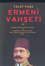 Talat Paşa ve Ermeni Vahşeti