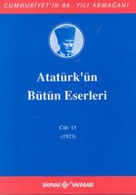 Atatürk'ün Bütün Eserleri-Cilt:15 /  (1923)