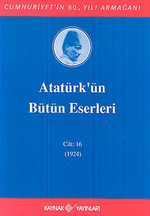 Atatürk'ün Bütün Eserleri-Cilt:16 / (1923-1924)