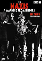 The Nazis A Warning From The History - Naziler: Tarihten Bir Uyari
