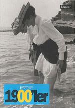 Gettyimages 1900'ler - Fotoğraflarla 20. Yüzyılın Sosyal Tarihi