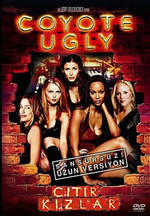 Coyote Ugly Unrated Version - Çitir Kizlar Sansürsüz Versiyon