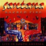 Sacred Fire:Santana Live In South Amrica [Digipack]