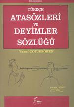 Türkçe Atasözleri ve Deyimler Sözlüğü