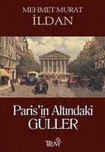Paris'in Altındaki Güller