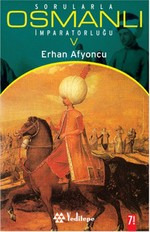 Sorularla Osmanlı İmparatorluğu 5.Cilt