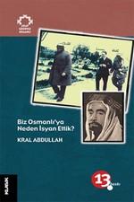 Biz Osmanlı'ya Neden İsyan Ettik