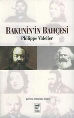 Bakunin'in Bahçesi