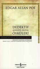 Dedektif Auguste Dupin Öyküleri - Hasan Ali Yücel Klasikleri