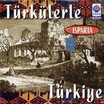 Türkülerle Türkiye/Isparta