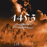 1453 Sultanlar Aşkına
