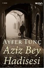 Aziz Bey Hadisesi