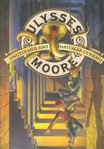 Ulysses Moore 2-Unutulmuş Eski Hari